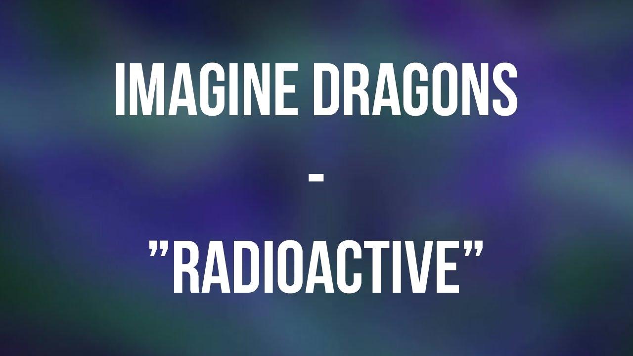 Imagine Dragons - Radioactive [Lyrics] - YouTube