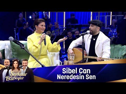 Sibel Can - Neredesin Sen