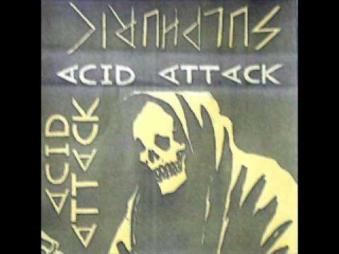 ACID ATTACK - SULPHURIC DEMO 82 ( FULL )