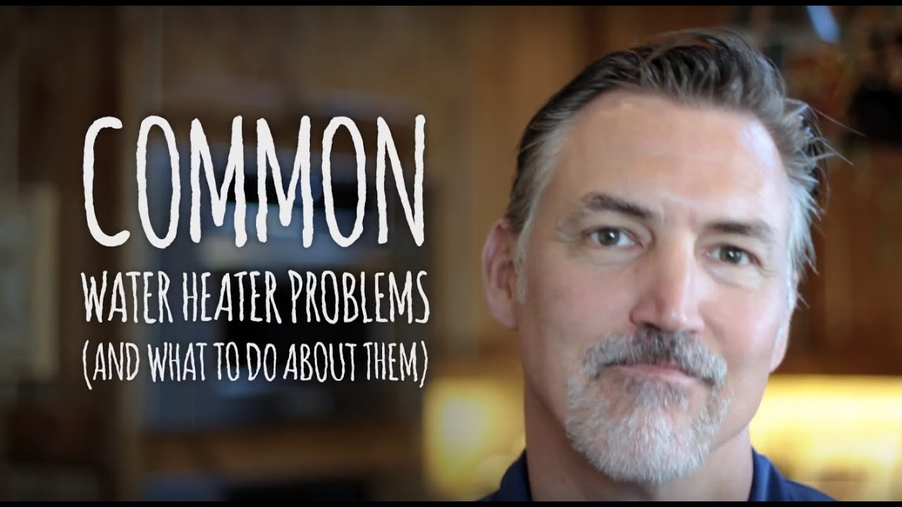 common water heater problems youtube