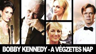 Bobby Kennedy - A végzetes nap - teljes filmek magyarul