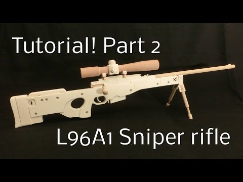Tutorial! L96A1 Part 2 [rubber band gun]