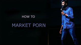 Marketing Porn   Standup Comedy   Satish Perumal