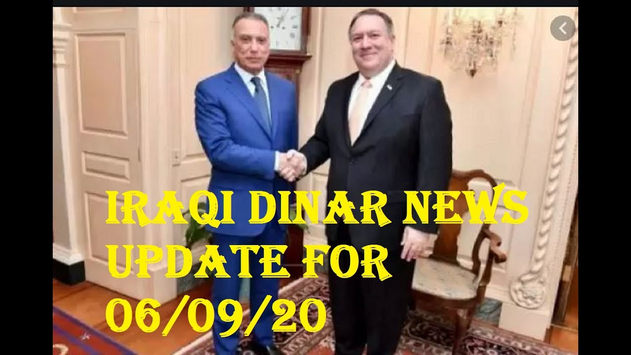Iraqi Dinar Update For 06 09 20 It S