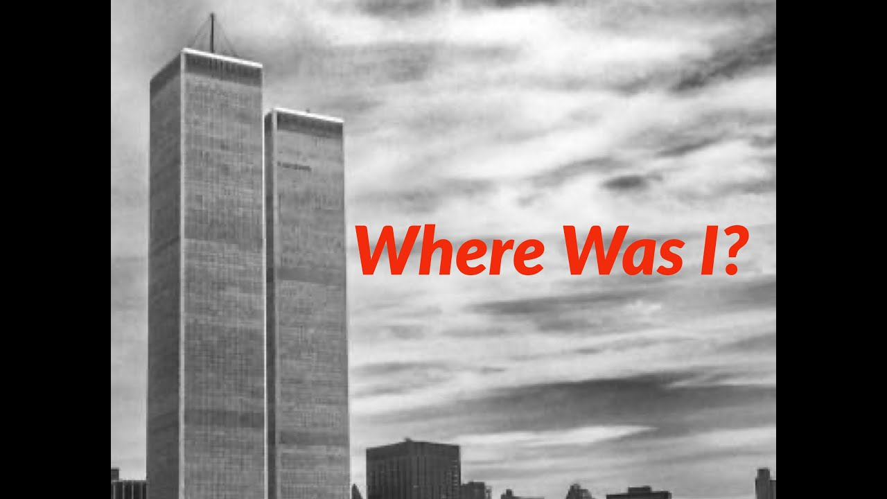 Where Was I? A 9/11 Project
