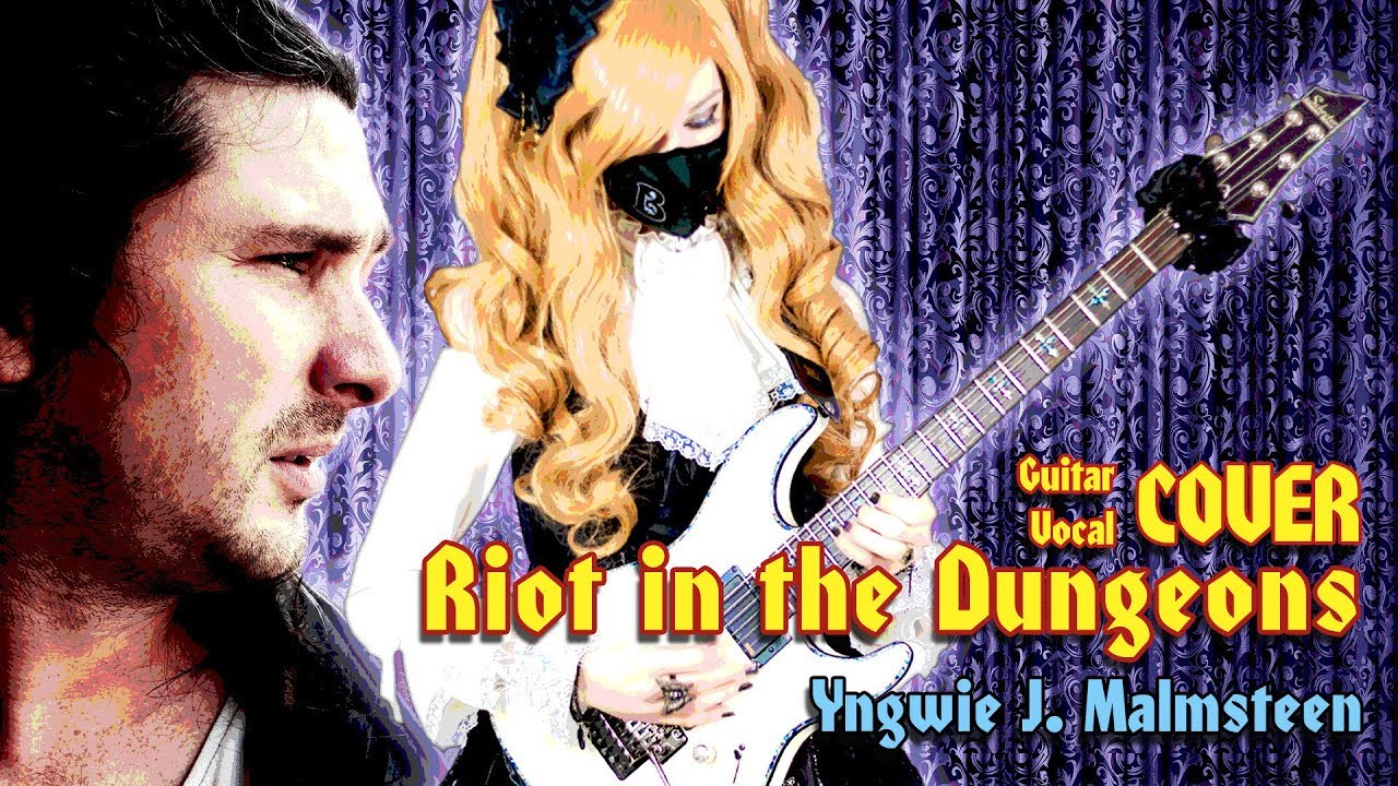 Riot in the Dungeons - Yngwie Malmsteen (VOCAL + GUITAR COVER † BabySaster & Arpie Gamson)