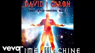 David J Caron - Time Machine
