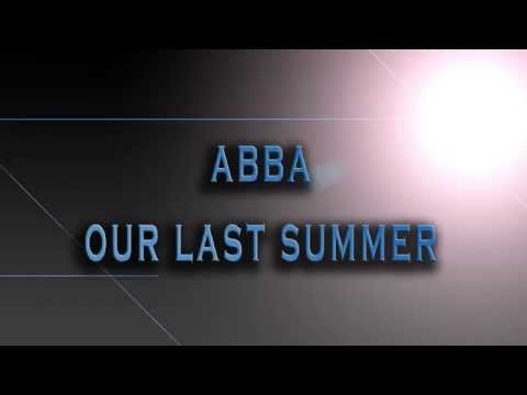 ABBA-Our Last Summer [HD AUDIO]
