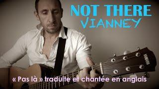 Vianney - Pas là (traduction en anglais) COVER