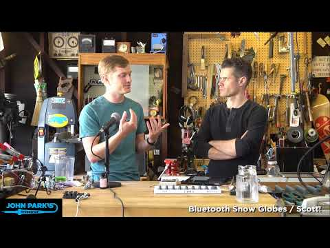 JOHN PARK'S WORKSHOP LIVE 11/14/19 Bluetooth Snow Globe @adafruit @johnedgarpark #adafruit
