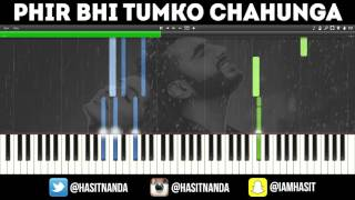 Phir Bhi Tumko Chahunga - EASY PIANO TUTORIAL