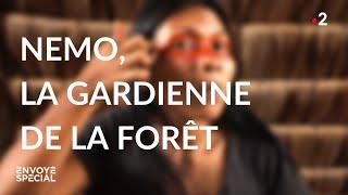 Envoyé spécial. Nemo, la gardienne de la forêt - Jeudi 12 mars 2020 (France 2)