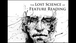 The lost Science of Feature Reading - Sh.Atabek (1of2)