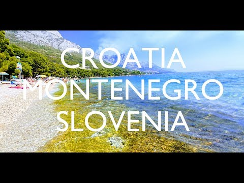 INSANE Summer Vacation 2017: Croatia, Montenegro & Slovenia!