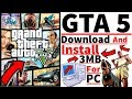 (3MB) How To Download & Install GTA 5 on PC just in 3MB 100% Working With Proof