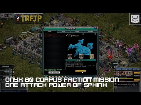 [War Commander]: [ONYX 60] [Corpus Faction Mission] [One Attack] [ [Power of Sphinx]