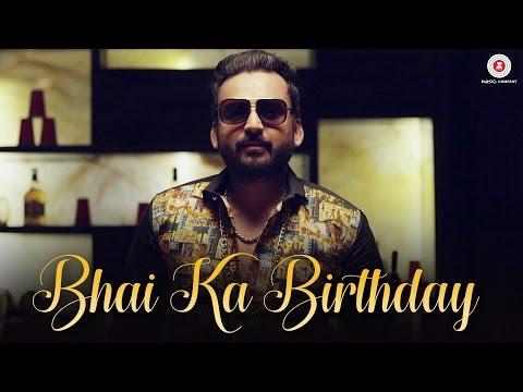 Bhai Ka Birthday  Official Music Video  Aman Grewal & Mandy Grewal  Aman Grewal