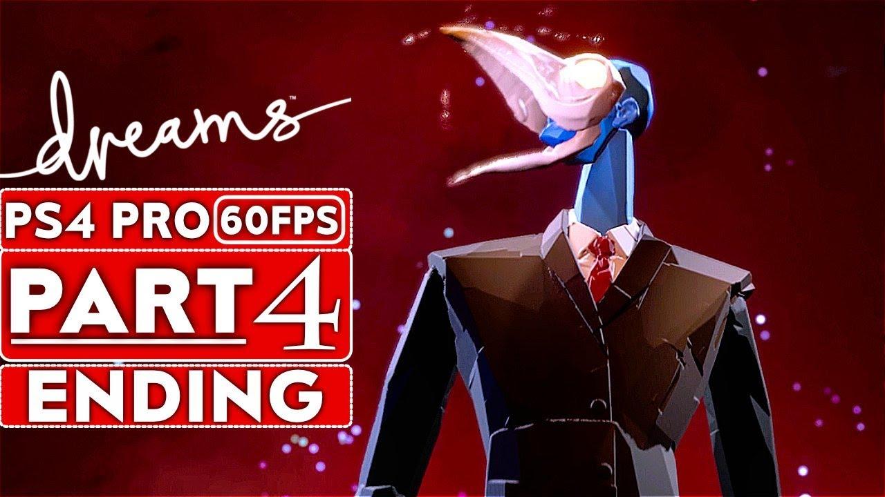 DREAMS ENDING Gameplay soluce, partie 4 MODE HISTOIRE [1080p HD 60FPS PS4 PRO] - Aucun commentaire + vidéo