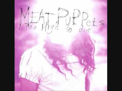 Meat puppets sleepy pee pee