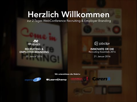 Recruiting und Employer Branding WebConference - 1. Tag