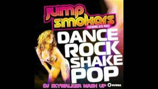 Jump Smokers - Dance Rock Shake Pop (DJ Skywalker Mash-Up) vs. Tik Tok