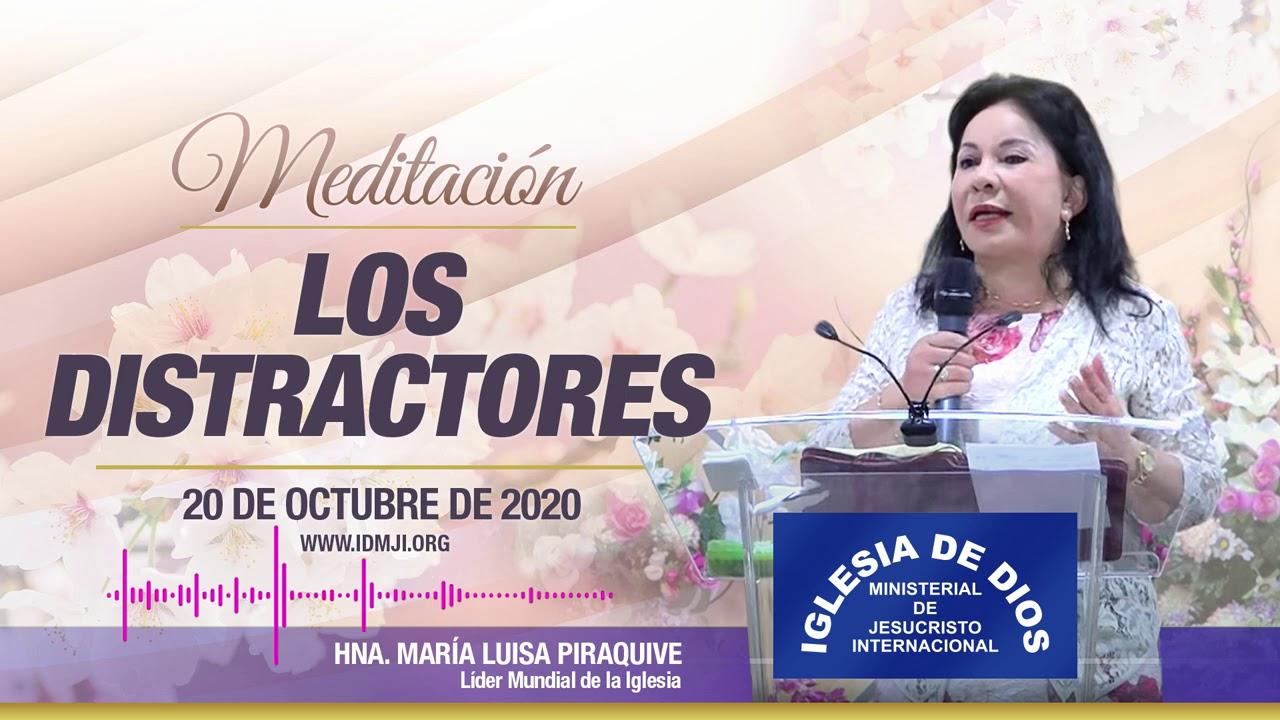 Meditación: Los distractores, 20 de octubre de 2020, Hna. María Luisa Piraquive, IDMJI.