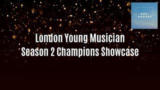 Age Categories - London Young Musician Season 2 Champions Showcase