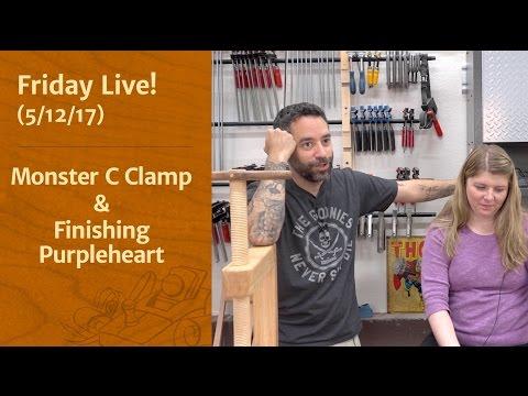 Monster C Clamp & Finishing Purpleheart - Friday Live!