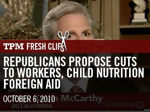 Republicans Propose Cuts To Workers, Child Nutrition, Foreign Aid