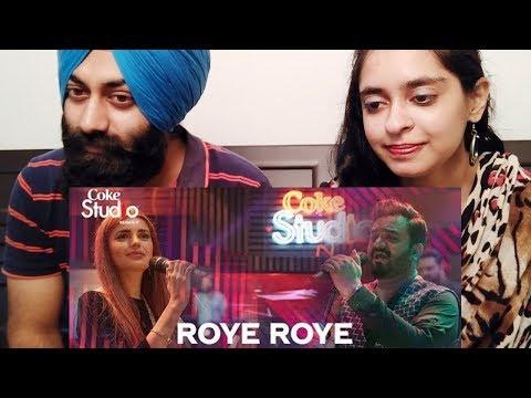 Indian Reaction on Roye Roye, Sahir Ali Bagga and Momina Mustehsan
