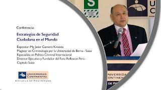 Conferencia: Estrategias de Seguridad Ciudadana en el Mundo