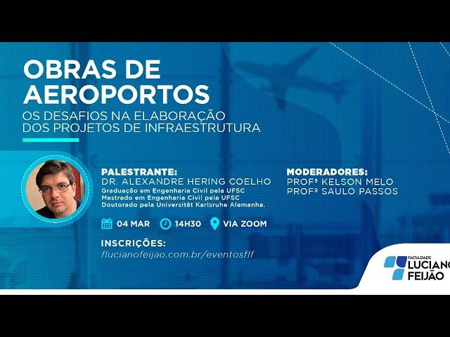 Webinar - Obras de Aeroportos: Os Desafios na Elaboração dos Projetos de Infraestrutura
