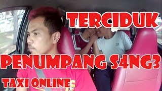 Download Video TERCIDUK penumpang S4ng3 di taxi online MP3 3GP MP4