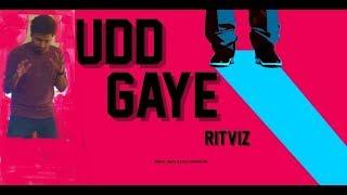 AIB : Udd Gaye #RITVIZ ft. Neeraj #BacardiHousePartySessions