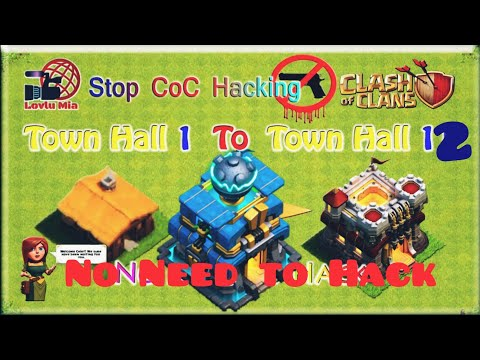 Town Hall 1 To 12 ( No Need To Hack CoC ) 2019