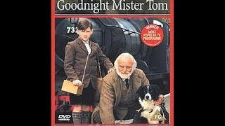 07:15: Goodnight Mister Tom (1998)