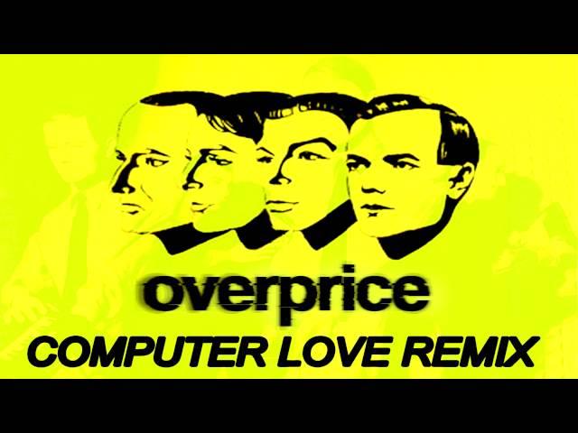 Kraftwerk - Computer Love (Overprice Remix)