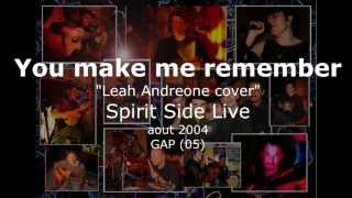 "You make me remember ""leah Andreone"" cover live"