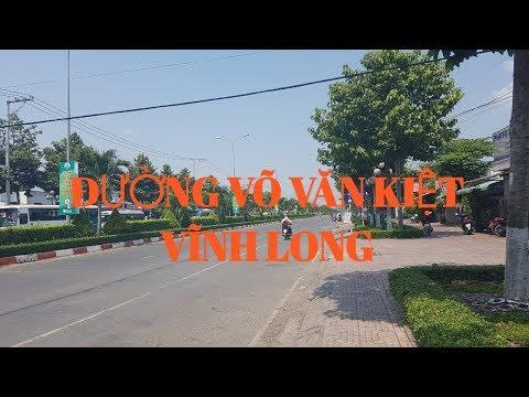 ĐƯỜNG PHỐ VĨNH LONG NGÀY NAY, ĐƯỜNG VÕ VĂN KIỆT PHƯỜNG 2 VĨNH LONG | Thanh Vinh Long