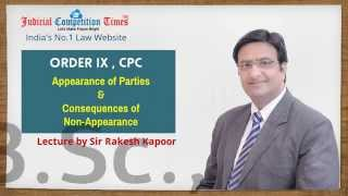 order ix rule i v appearance of parties consequences of non appearance by sir rakesh kapoor