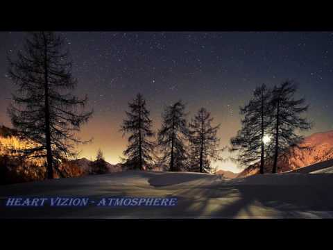 Heart Vizion - Atmosphere [Relaxing Hardstyle]