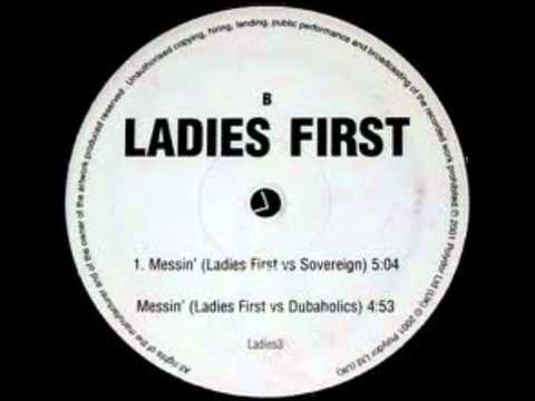 Ladies first - Messin' (Sovereign mix)