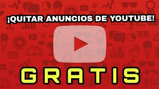 Download Video ¡CÓMO QUITAR LOS ANUNCIOS DE YOUTUBE! VER VÍDEOS SIN ANUNCIOS *GRATIS* ll Android MP3 3GP MP4