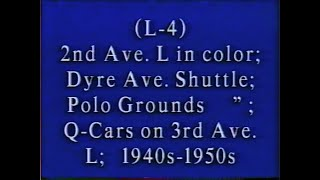 2nd Ave  EL, Dyre Ave  & Polo Grds line, Q cars on 3rd Ave  EL