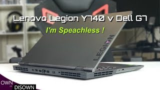 Lenovo Y740 Vs Dell G7 - I am Speechless !