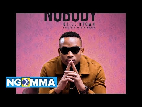 OTILE BROWN - NOBODY (official Audio)