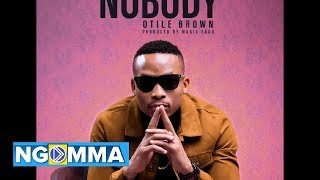 OtileBrown #Nobody #Ngomma OTILE BROW - NOBODY (official Audio) Aud...