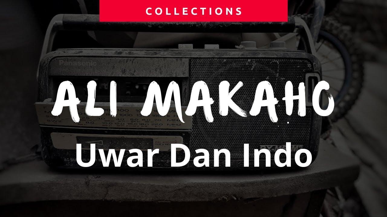 Download Ali Makaho  Uwar Dan Indo