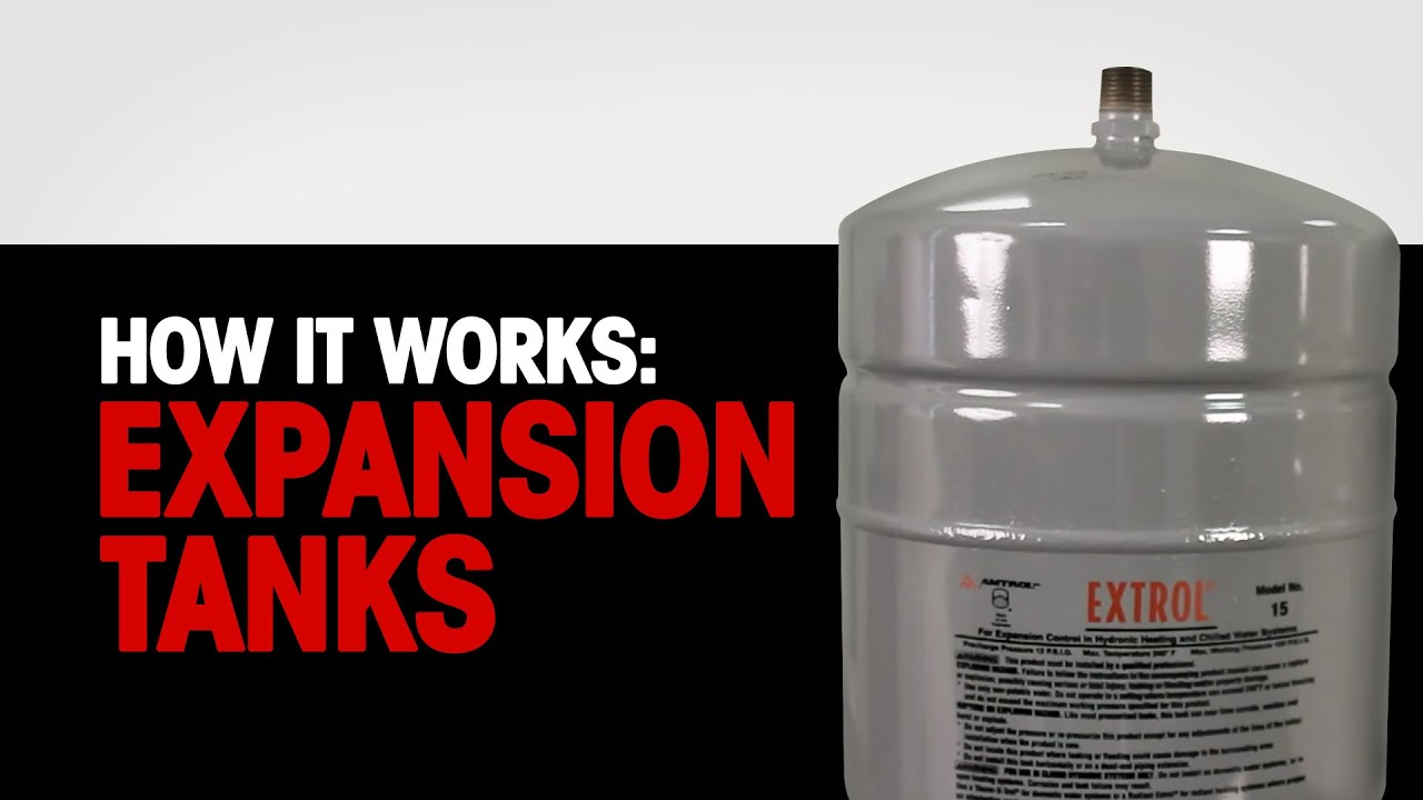 Expansion Tanks (How It Works) - YouTube