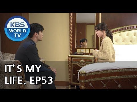 It's My Life | 비켜라 운명아 - Ep.53 [SUB : ENG,CHN,IND/ 2019.01.23]